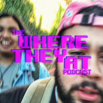 Where They At Podcast