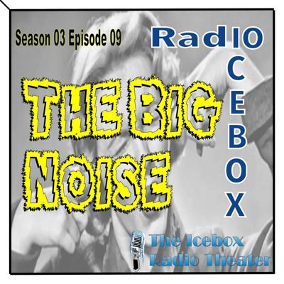 Cover art for The Big Noise; episode 0309