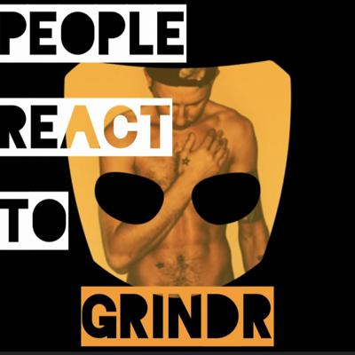 People React To Grindr