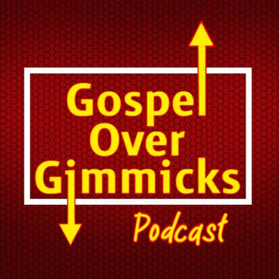 Gospel Over Gimmicks