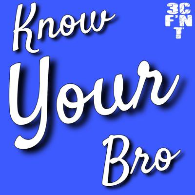 Cover art for The 'Know Your Bro' Game