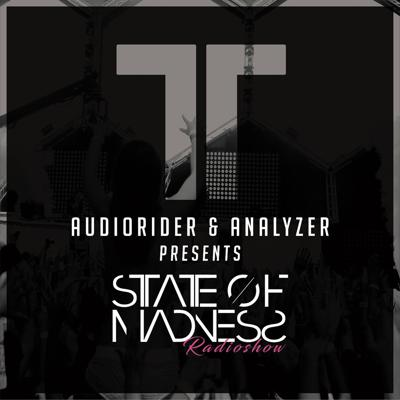 Audiorider presents STATE OF MADNESS!