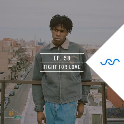 Cover art for Ep. 58 Fight For Love