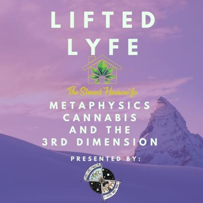 Lifted Life Episode 2
