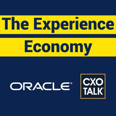 Cover art for Oracle CX: The Experience Economy (CxOTalk)