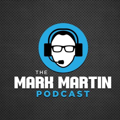 The Official Podcast of Mark Martin. NASCAR Hall of Fame, Family Man, Traveler, and Gucci Mane super fan. Follow on Facebook, Twitter, and Instagram @markmartinpod. Website is www.markmartinpod.com New Episodes on Monday.