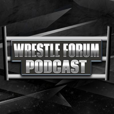 Cover art for Conrad Joins The Forum   Wrestle Forum Podcast   Episode #6