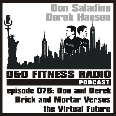 Cover art for Episode 075 - Don and Derek:  Brick and Mortar vs the Virtual Future