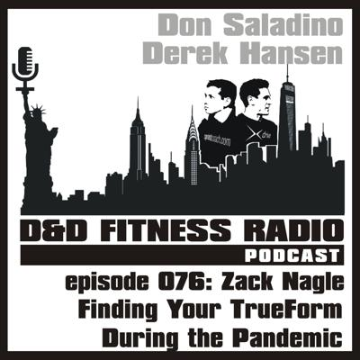 Cover art for Episode 076 - Zack Nagle:  Finding Your TrueForm During the Pandemic