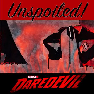 UNspoiled! Daredevil