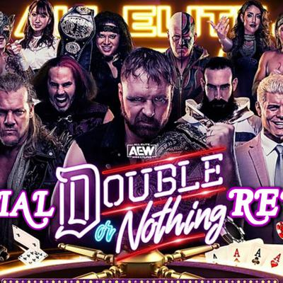 Cover art for AEW Double Or Nothing Review & Recap - All Elite Podcast - Episode #84