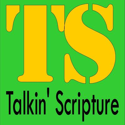 Talkin Scripture