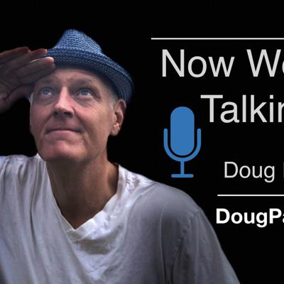 Now We're Talkin' with Doug Pagitt