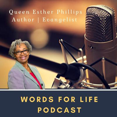 Words for Life Podcast