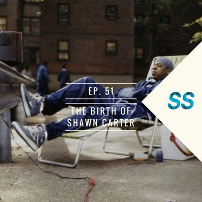 Cover art for Ep. 51 The Birth of Shawn Carter