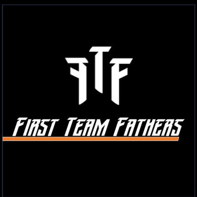 First Team Fathers