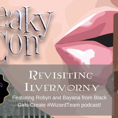 Cover art for LeakyCon- Revisiting Ilvermorny ft. Bayana & Robyn of BGC