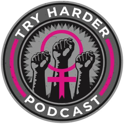Try Harder Podcast