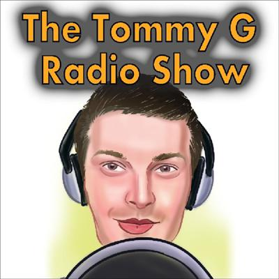 The Tommy G Radio Show