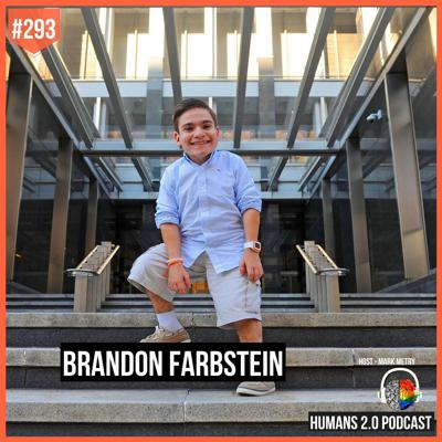 Cover art for 293: Brandon Farbstein | Transform Uncertainty Into Truth and Change Your Freaking World