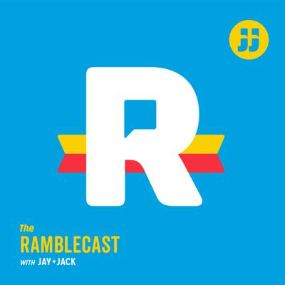 Jay and Jack's Ramblecast