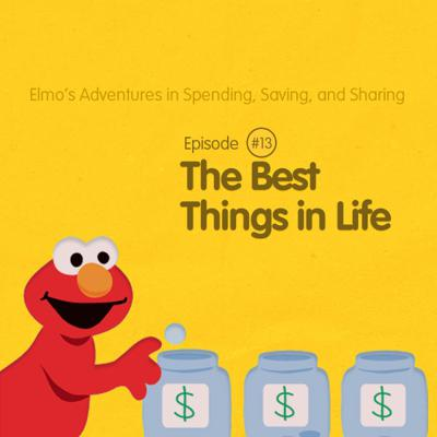 Elmo's Adventures in Spending, Saving, and Sharing