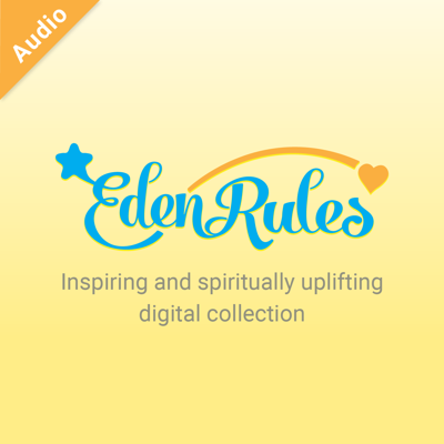 EdenRules.com Audio Series