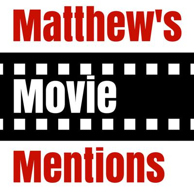 Each week Matthew gives brief thoughts on the movies he's seen and recommend one to watch.