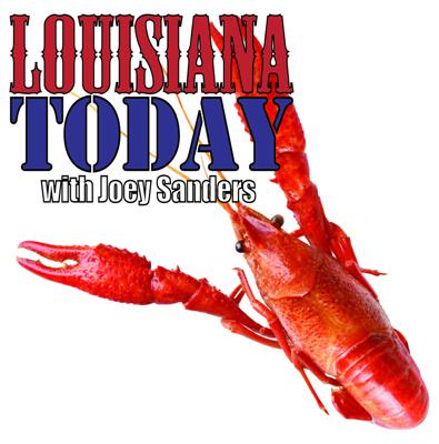 Louisiana Today with Joey Sanders