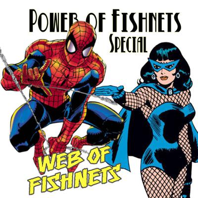 Cover art for Power of Fishnets Special: Web of Fishnets