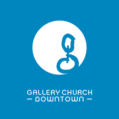 Gallery Church Downtown Podcast