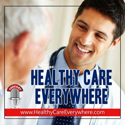 Healthy Care Everywhere Podcast