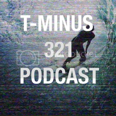 T-Minus 321 Podcast