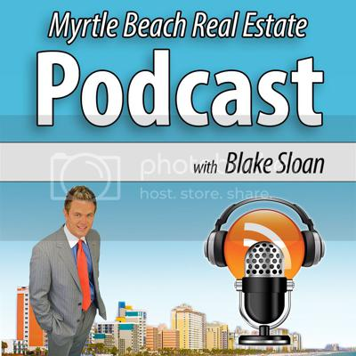 Myrtle Beach Real Estate Podcast with Blake Sloan