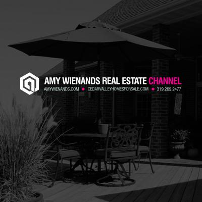 Cedar Valley Real Estate Podcast with Amy Wienands