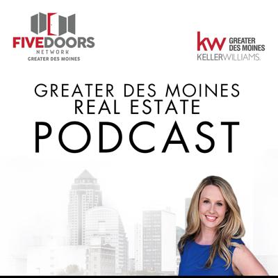 Greater Des Moines Real Estate Podcast with Betsy Sarcone