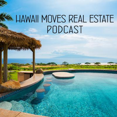 Hawaii Moves Real Estate Podcast with Joseph Adriano