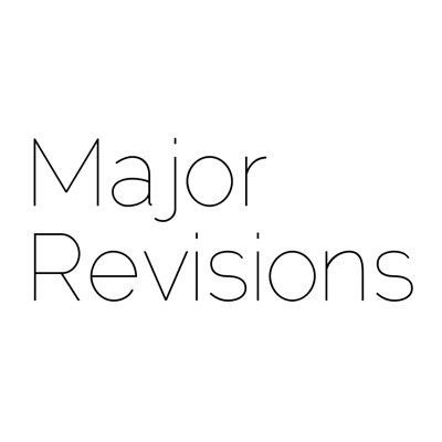 Major Revisions