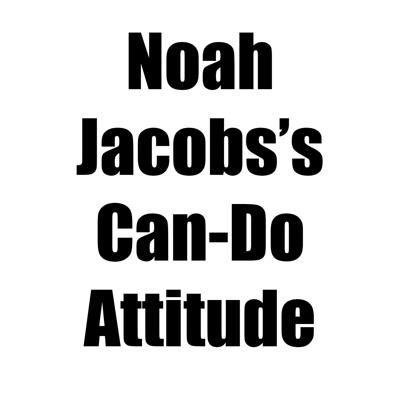 Noah Jacobs's Can-Do Attitude