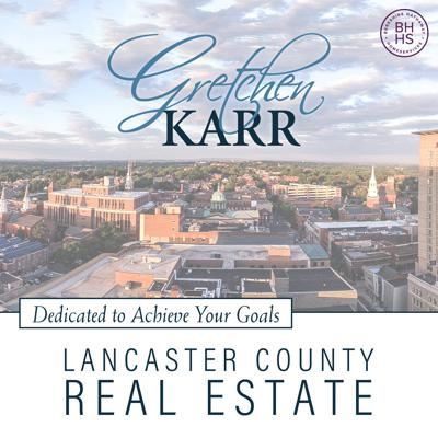 Lancaster County Real Estate Podcast with Gretchen Karr