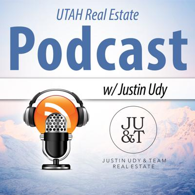 Salt Lake City Real Estate Podcast with Justin Udy