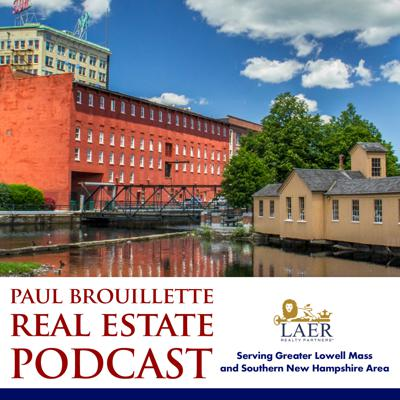 Massachusetts Real Estate Podcast with Paul Brouillette