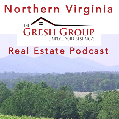 Northern Virginia Real Estate Podcast with Janet Gresh and the Gresh Group