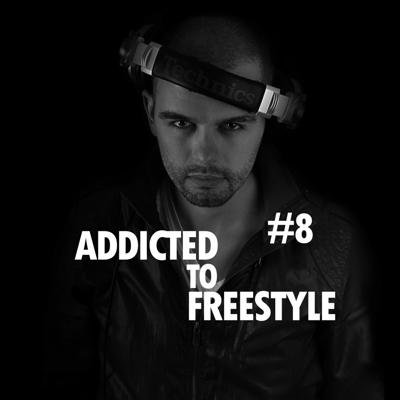 Cover art for Addicted To Freestyle #8