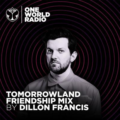 Cover art for Tomorrowland Friendship Mix - Dillon Francis