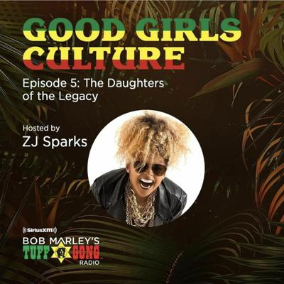 Cover art for ZJ SPARKS Goods Girl Culture LEGACY - Reggae and Dancehall