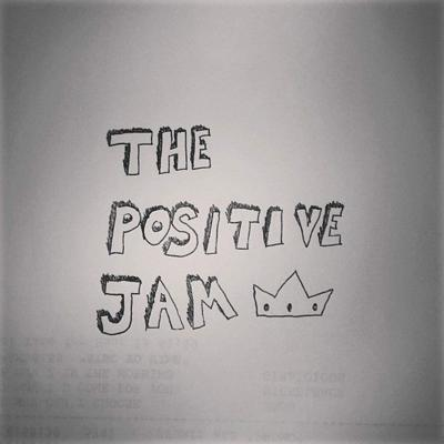Cover art for Positive Jam Ep. 1 (Dec.30th)