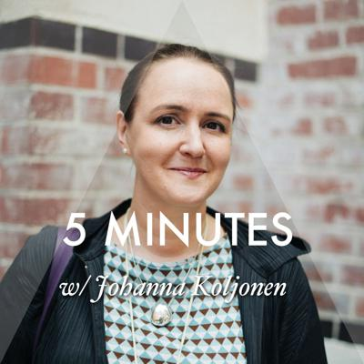 Cover art for 5 MINUTES with Johanna Koljonen