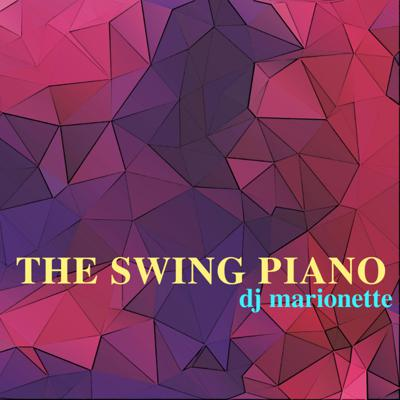 Cover art for The Swing Piano (Original Mix) - FREE DOWNLOAD