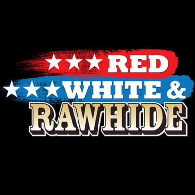 Cover art for 2nd ANNUAL RED, WHITE, & RAWHIDE- Rob with Tim & Willy  6-12-2014